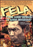 Fela. From West Africa to West Broadway Book